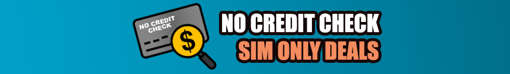 no-credit-check-sim-only-deals