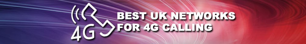 4g-calling-best-uk-networks