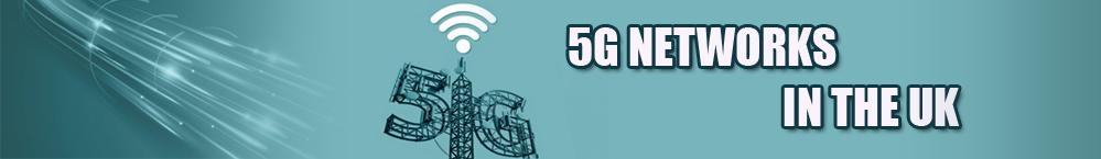 5g networks uk