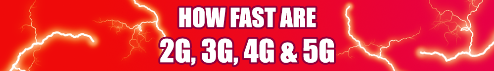 how-fast-are-2g-3g-4g-5g-banner-review