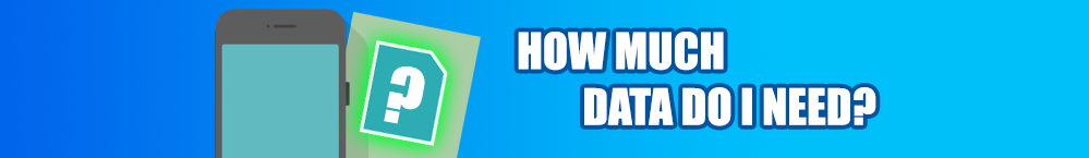 how-much-data-do-i-need-banner-review