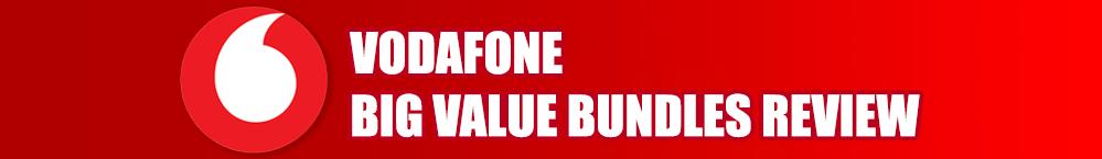 vodafone-big-value-bundles-review-banner