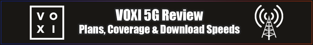 voxi-5g-review-plans-coverage-download-speeds-banner