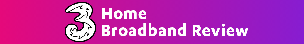 three-home-broadband-review-banner