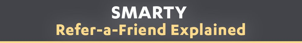 smarty-refer-a-friend-explained-2021-banner