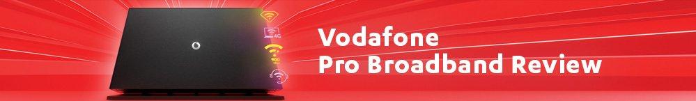 vodafone pro broadband review 2021